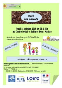 Café des parents Rives de Gier : être parent, c'est… 11 octobre 2018