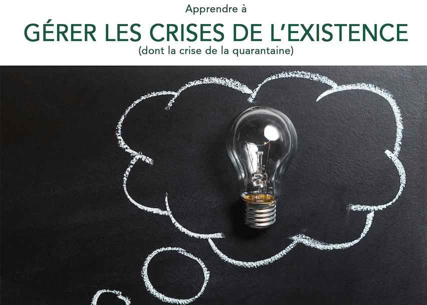 CONFÉRENCE : Apprendre à gérer les crises de l'existence – 12 mars à 20h30